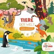 Cover-Bild zu Tiere der Welt (Soundbuch) 12 Klänge zum Hören und Klappen zum Entdecken von Pop, Charlie
