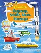 Cover-Bild zu Flugzeuge, Schiffe, Raumfahrzeuge von Barsotti, Ilaria