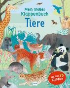Cover-Bild zu Mein großes Klappenbuch - Tiere von Bowles, Anna