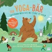 Cover-Bild zu Der Yoga-Bär   Entspann dich wie die Tiere im Wald von Kerr, Christiane