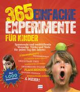 Cover-Bild zu 365 einfache Experimente für Kinder