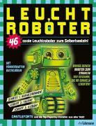 Cover-Bild zu Leuchtroboter zum Selberbasteln von Castleforte
