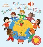 Cover-Bild zu So klingen Lieder aus aller Welt von Collet, Emilie