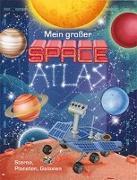 Cover-Bild zu Mein großer Space Atlas von D´Eramo, Dania (Übers.)