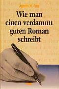 Cover-Bild zu Wie man einem verdammt guten Roman schreibt