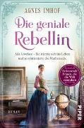 Cover-Bild zu Die geniale Rebellin von Imhof, Agnes