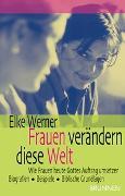 Cover-Bild zu Frauen verändern diese Welt von Werner, Elke