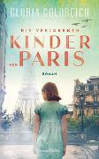 Cover-Bild zu Die verlorenen Kinder von Paris von Goldreich, Gloria