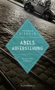 Cover-Bild zu Abels Auferstehung von Ziebula, Thomas