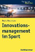 Cover-Bild zu Innovationsmanagement im Sport (eBook) von Roschmann, Regina