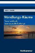 Cover-Bild zu Wandlungs-Räume (eBook) von Kirscht, Ralph