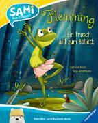 Cover-Bild zu SAMi - Flemming. Ein Frosch will zum Ballett von Ackermann, Anja