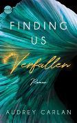 Cover-Bild zu Finding us - Verfallen von Carlan, Audrey