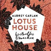 Cover-Bild zu Lotus House - Lustvolles Erwachen (Audio Download) von Carlan, Audrey