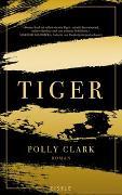 Cover-Bild zu Tiger von Clark, Polly