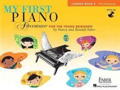 Cover-Bild zu My First Piano Adventure: Lesson Book a with Online Audio [With CD (Audio)] von Faber, Nancy (Komponist)