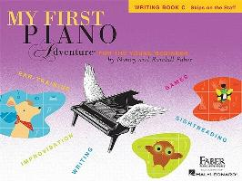 Cover-Bild zu My First Piano Adventure, Writing Book C, Skips on the Staff: For the Young Beginner von Faber, Nancy (Komponist)