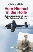 Cover-Bild zu Huber, Christian: Vom Himmel in die Hölle (eBook)