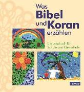 Cover-Bild zu Was Bibel und Koran erzählen von Augst, Krsitina