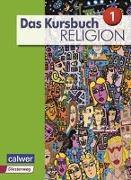 Cover-Bild zu Das Kursbuch Religion Sek I Schülerbuch. Neuausgabe 2015 von Dierk, Heidrun (Hrsg.)