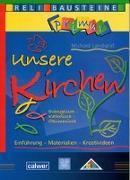 Cover-Bild zu Unsere Kirchen Evangelisch - Katholisch - Ökumenisch von Landgraf, Michael