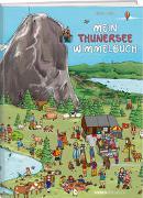 Cover-Bild zu Mein Thunersee Wimmelbuch von Geser, Celine