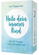 Cover-Bild zu Tepperwein, Kurt: Heile dein inneres Kind
