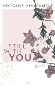Cover-Bild zu Still With You von Moncomble, Morgane