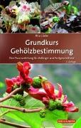Cover-Bild zu Lüder, Rita: Grundkurs Gehölzbestimmung