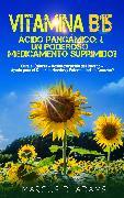 Cover-Bild zu Vitamina B15 - Ácido Pangámico: ¿Un poderoso medicamento suprimido? (eBook) von Adams, Marcus D.