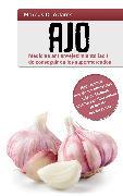 Cover-Bild zu Ajo - Medicina antienvejecimiento fácil de conseguir en los supermercados (eBook) von Adams, Marcus D.