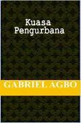 Cover-Bild zu Kuasa Pengurbanan (eBook) von Agbo, Gabriel