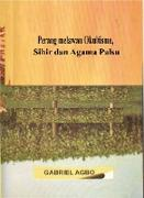 Cover-Bild zu Perang melawan Okultisme, Sihir dan Agama Palsu (eBook) von Agbo, Gabriel