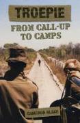 Cover-Bild zu Blake, Cameron: Troepie: From Call-Up to Camps (eBook)