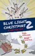 Cover-Bild zu Blue Light Christmas 2: A Cry For Elf (eBook) von Alexander, Tobey