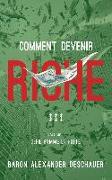 Cover-Bild zu Comment devenir riche (eBook) von Baron Alexander Deschauer