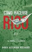 Cover-Bild zu Como Hacerse Rico: El Hombre en su Accionar. Volumen 2 (eBook) von Deschauer, Baron Alexander