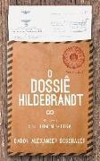 Cover-Bild zu O Dossie Hildebrandt (eBook) von Deschauer, Baron Alexander