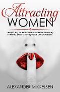 Cover-Bild zu Attracting women (Natural Attraction Revolution, #2) (eBook) von Mikkelsen, Alexander