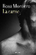 Cover-Bild zu La carne / Flesh von Montero, Rosa