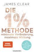 Cover-Bild zu Die 1%-Methode - Minimale Veränderung, maximale Wirkung von Clear, James