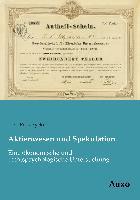 Cover-Bild zu Aktienwesen und Spekulation von Petrazycki, L. v.