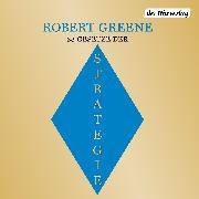 Cover-Bild zu Greene, Robert: Die 33 Gesetze der Strategie (Audio Download)