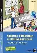 Cover-Bild zu Autismus: Förderideen zu Basiskompetenzen (eBook) von Reichstein, Petra