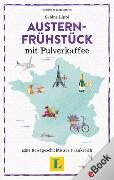 Cover-Bild zu Lippi, Sabine: Austernfrühstück mit Pulverkaffee (eBook)