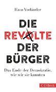 Cover-Bild zu Die Revolte der Bürger von Vorländer, Hans