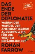 Cover-Bild zu Das Ende der Diplomatie von Farrow, Ronan