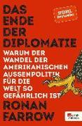 Cover-Bild zu Das Ende der Diplomatie (eBook) von Farrow, Ronan