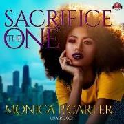 Cover-Bild zu Sacrifice the One von Carter, Monica P.