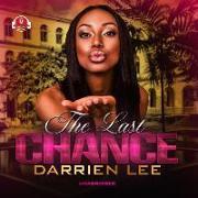 Cover-Bild zu The Last Chance von Lee, Darrien